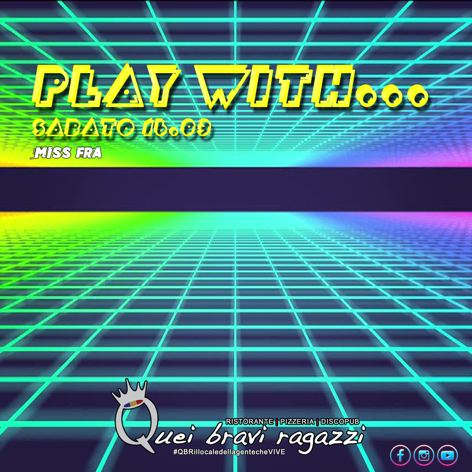 Play with QBR – 16 Marzo