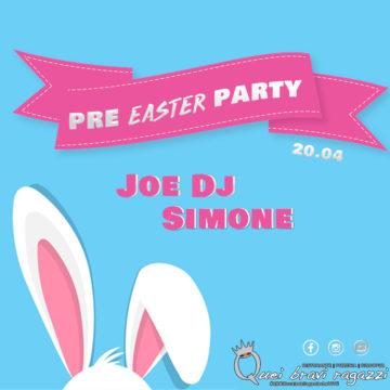Pre Pasqua Party – 20 Aprile