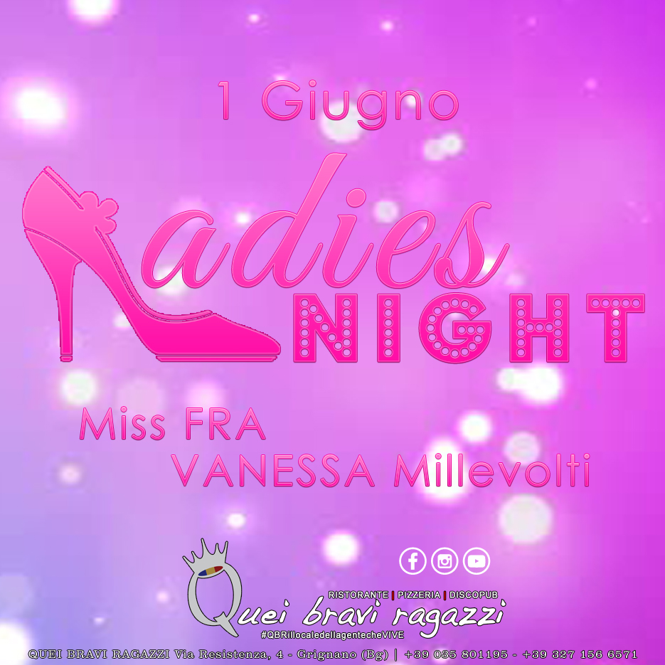Ladies Night – 1 Giugno