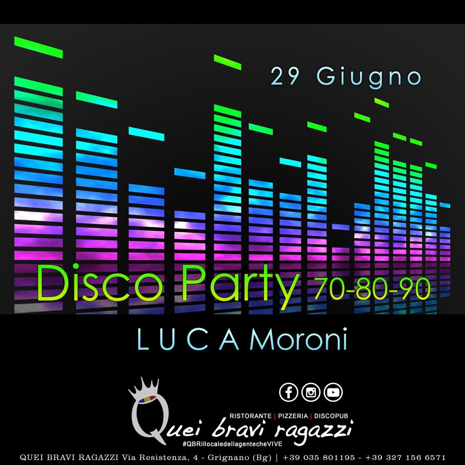 70 – 80 – 90 Party – 29 Giugno