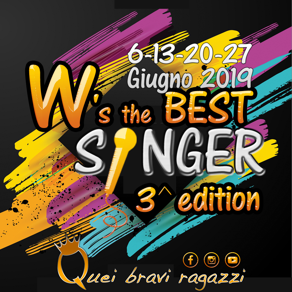 W's the best singer – 3 edizione