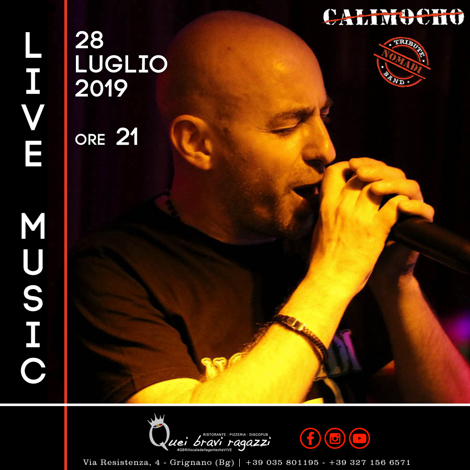 CALIMOCHO LIVE – TRIBUTO NOMADI – 28 LUGLIO