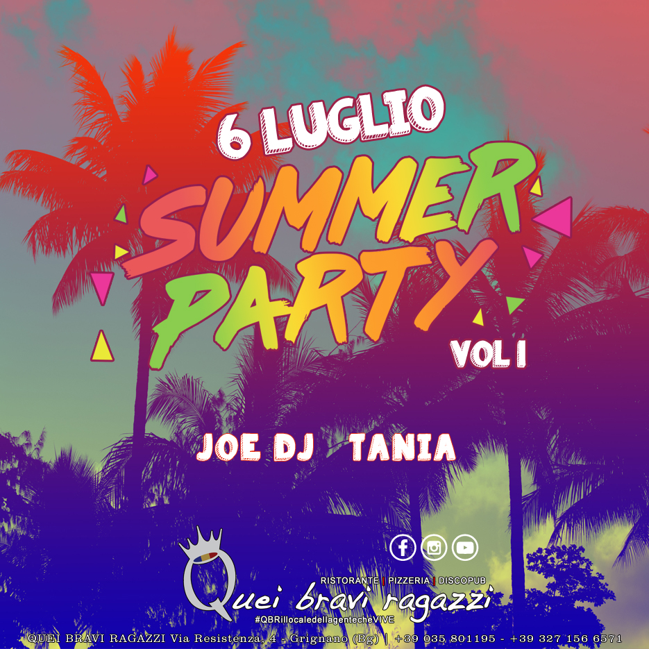 SUMMER PARTY VOL.1 – 6 LUGLIO