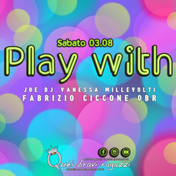 Play with QBR – 3 Agosto
